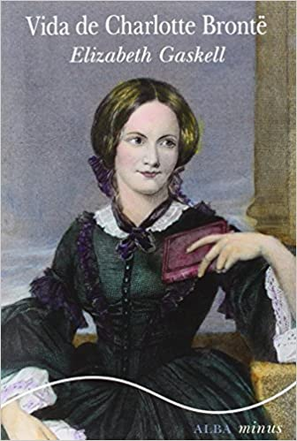 Vida de Charlotte Brontë - Elizabeth Gaskell