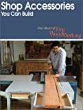 The Best of Fine Woodworking, Fine Woodworking Magazine Editors, 1561581186