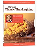 The Martha Stewart Holiday Collection - Martha's Classic Thanksgiving