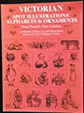 Victorian Spot Illustrations Alphabets and Ornaments, , 0486242714