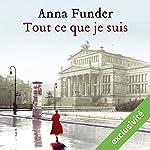 Tout ce que je suis | Anna Funder