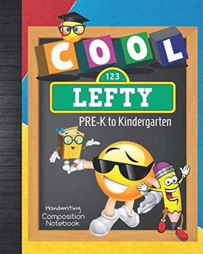 Bonus Sheet - Cool Lefty PRE-K to Kindergarten Handwriting Composition Notebook: Left Hand Student Pre-Writing Skills Workbook Practice Tracing/Writing Words ... with BONUS Progress/Grades Tracker Sheets