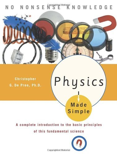 Physics Made Simple (Made Simple (Broadway Books)) by Christopher De Pree (2005-01-11)