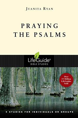 - Praying the Psalms (Lifeguide(r) Bible Studies)