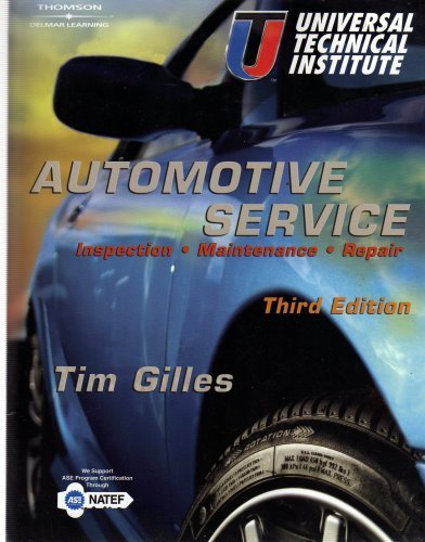 Automotive Service Universal Technical Institute 3RD ED