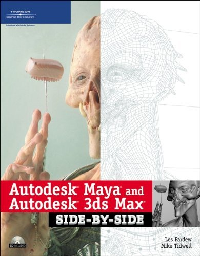 Download Autodesk Maya and Autodesk 3ds Max Side-by-Side: 1st (First) Edition PDF