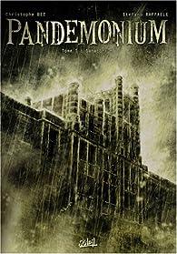 Pandemonium, tome 1 : Sanatorium par Christophe Bec