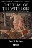 The Trial of the Witnesses, Paul J. Dehart, 1405132965