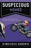 Suspicious Mimes: The Blue Suede Memphis Mysteries (Volume 3)