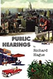 Public Hearings, Richard Hague, 1934999644