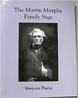 the-martin-murphy-family-saga-local-history-studies-v-38