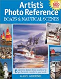 Artist's Photo Reference Boats and Nautical Scenes, Gary Greene, 1581802781