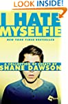 I Hate Myselfie: A Collection of Essa...