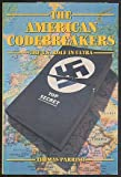 Front cover for the book The American Codebreakers: The U.S. Role in Ultra by Thomas Parrish