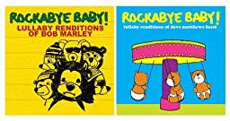 Rockabye Baby Lullaby Renditions 2 CD Set, Bob Marley/Dave Matthews