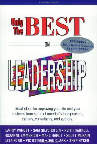 Only The Best On Leadership (Only The Best Series)