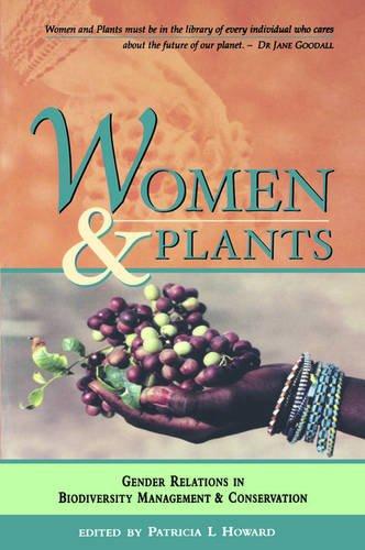 Read Online Women and Plants: Gender Relations in Biodiversity Management and Conservation (Deutsche Gesellschaft Fur Technische Zusammenarbei) pdf