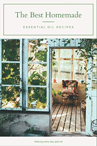 The Best Homemade Essential Oil Recipes - The Secret Recipes: Recipe Notebook, Journal,Record Your Most Used Blends for Women & Men Who Love Aromatherapy for Homes (Homemade Best Gifts For Christmas)