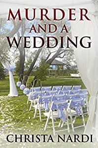 Murder And A Wedding by Christa Nardi ebook deal