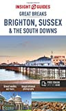 Insight Guides: Great Breaks Brighton, Sussex & the South Downs (Insight Great Breaks)