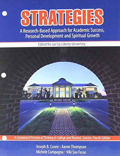 Strategies: A Research-Based Approach for Academic Success, Personal Development, and Spiritual Growth: A Customized Version of Thriving in College and Beyond