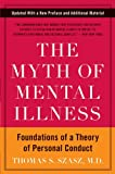 The Myth of Mental Illness: Foundations of a Theory