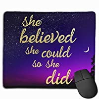 wodealmug Cute Mouse Pad with Design She Believed She Could So She Did for Office Computer