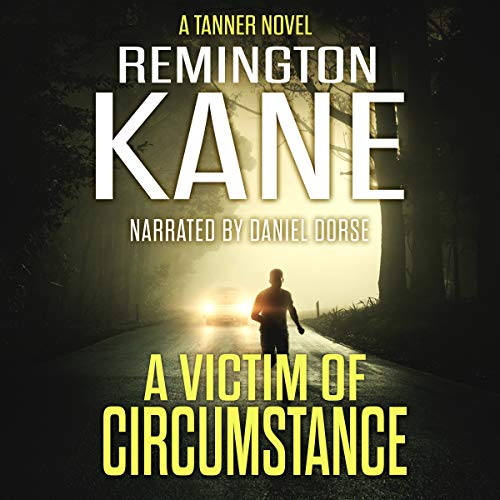 A Victim of Circumstance: A Tanner Novel, Book 22