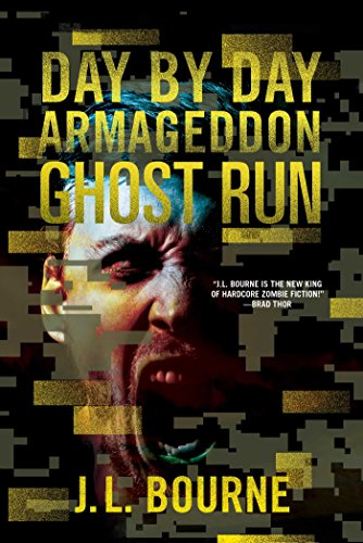 Ghost Run (Day by Day Armageddon Book 4) (Best Way To Survive Zombie Apocalypse)
