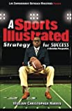 A Sports Illustrated Strategy for Success: A Christian Perspective