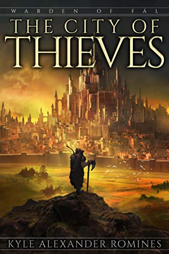 The City of Thieves (Warden of Fál Book 3) (Thieves City Of)