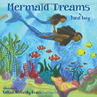 Mermaid Dreams: A little girl's undersea journey with the Ocean Goddess Yemaya