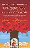 Traveling with Pomegranates: A Mother and Daughter Journey to the Sacred Places of Greece, Turkey, and France