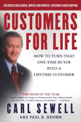 Customers for Life: How to Turn That One-Time Buyer Into a Lifetime Customer cover