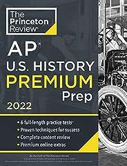 Princeton Review AP U.S. History Premium Prep, 2022: 6 Practice Tests + Complete Content Review + Strategies &