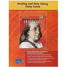 UNITED STATES HISTORY SURVEY READING AND NOTETAKING STUDY GUIDE         ON-LEVEL 2008C