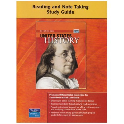 UNITED STATES HISTORY SURVEY READING AND NOTETAKING STUDY GUIDE         ON-LEVEL 2008C