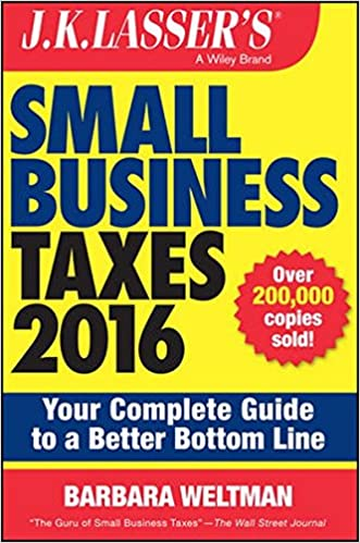 Amazon jk lassers small business taxes 2016 your complete amazon jk lassers small business taxes 2016 your complete guide to a better bottom line 9781119143871 barbara weltman books fandeluxe