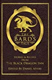 img - for The Bard's Tale: Stories & Recipes from the Black Dragon Inn book / textbook / text book
