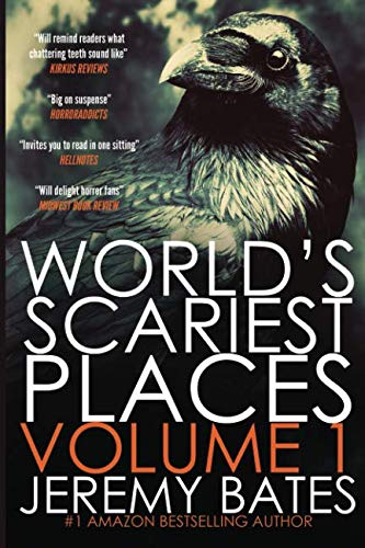Book cover from Worlds Scariest Places: Volume One: Suicide Forest & The Catacombs by Jeremy Bates