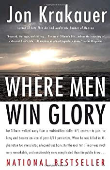 Where Men Win Glory: The Odyssey of Pat Tillman 0385522266 Book Cover