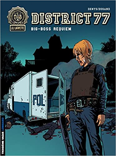 District 77 Tome 3 Big Boss Requiem Troisieme Vague French Edition Dugand Denys 9782803625055 Amazon Com Books