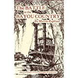 The Battle in the Bayou Country, Morris Raphael, 0960886605