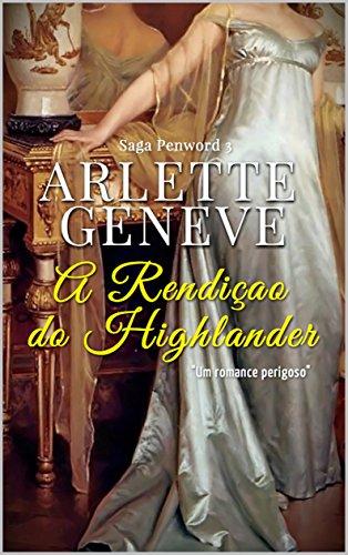 A Rendicao do highlander (Família Penword Livro Livro 3)