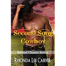 Second Song Cowboy (Second Chance Cowboy Book 5)