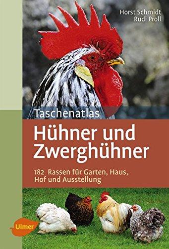 taschenatlas-hhner-und-zwerghhner-182-rassen-fr-garten-haus-hof-und-ausstellung-taschenatlanten
