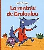 Drôles d'animaux : La rentrée de Groloulou - Dès 2 ans