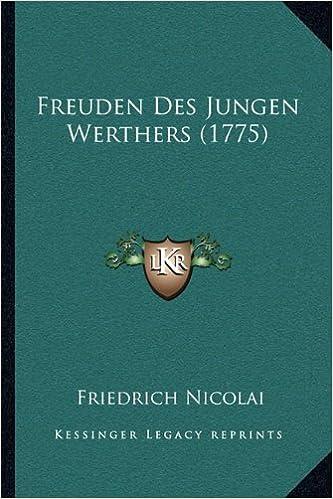 Freuden Des Jungen Werthers (1775)