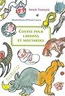 Contes pour lardons et moutardes par François