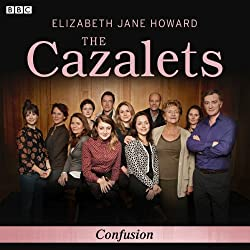 The Cazalets: Confusion (Dramatised)
